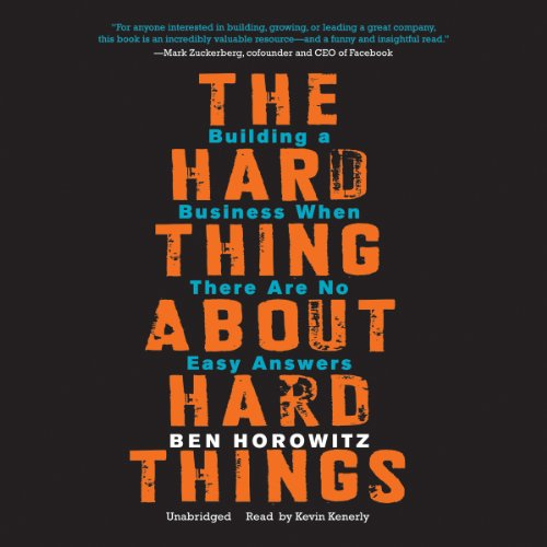 9781483002897: The Hard Thing About Hard Things: Building a Business When There Are No Easy Answers