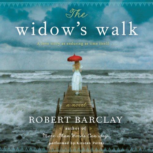 The Widow's Walk: A Novel: Robert Barclay