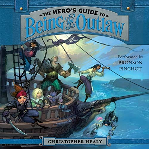 9781483003740: The Hero's Guide to Being an Outlaw (The Hero's Guide Series, Book 3)