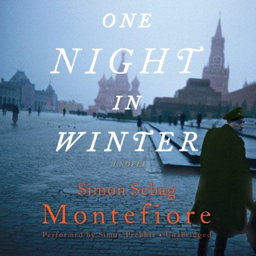 One Night in Winter: Simon Sebag Montefiore
