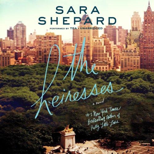 The Heiresses: Shepard, Sara