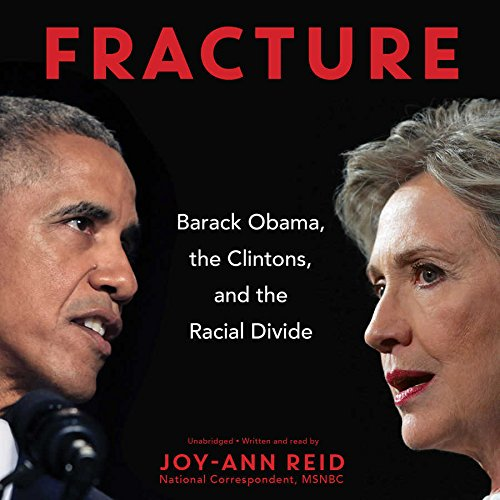 9781483004587: Fracture: Obama, the Clintons, and the Democratic Divide