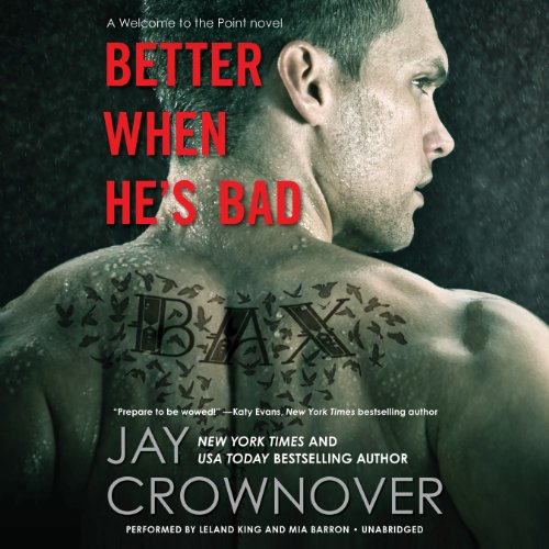 Better When He's Bad -: Jay Crownover