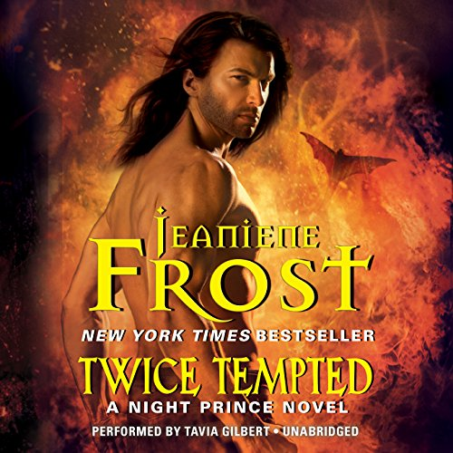 Twice Tempted: Library Edition: Frost, Jeaniene/ Gilbert, Tavia (Narrator)