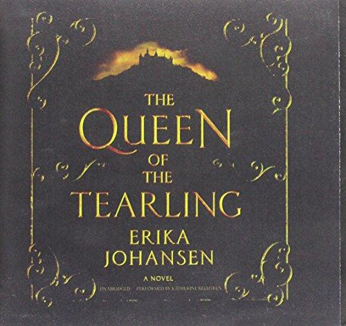 The Queen of the Tearling - A Novel: Erika Johansen