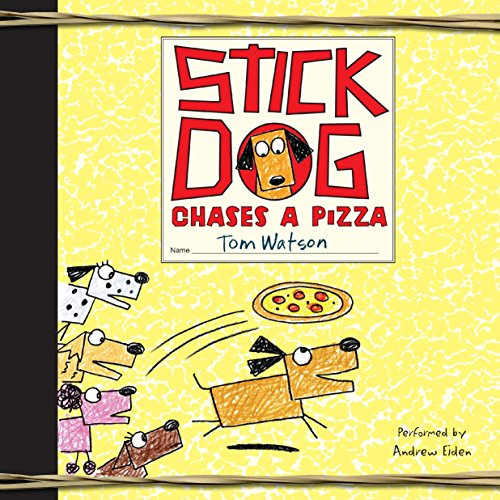 Stick Dog Chases a Pizza: Watson, Tom
