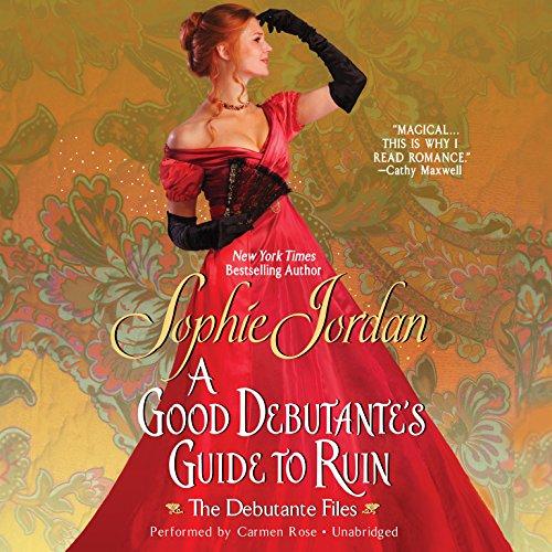 9781483005584: A Good Debutante's Guide to Ruin (Debutante Files, Book 1)