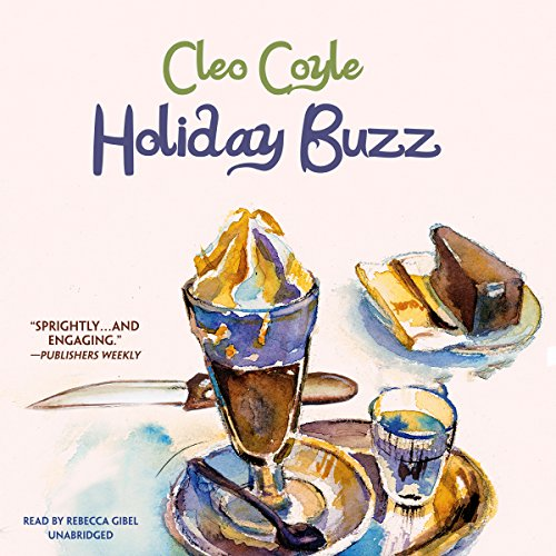 Holiday Buzz -: Cleo Coyle
