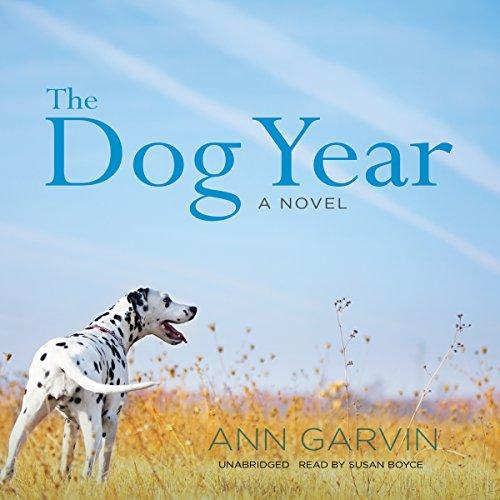 The Dog Year -: Ann Garvin