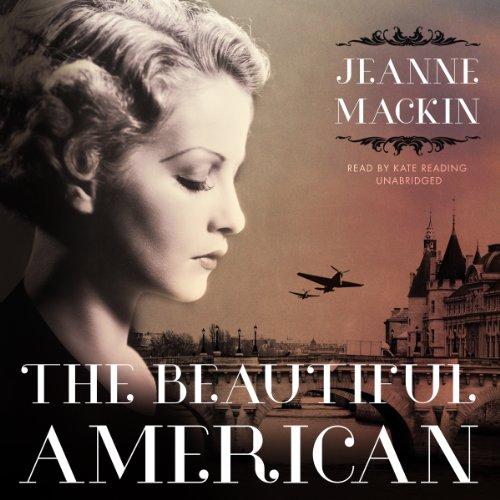 The Beautiful American -: Jeanne Mackin