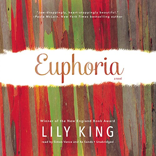 Euphoria: A Novel: Lily King