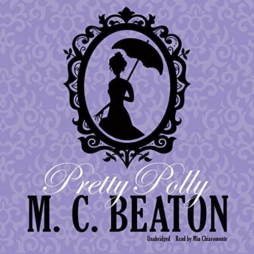 Pretty Polly -: M. C. Beaton