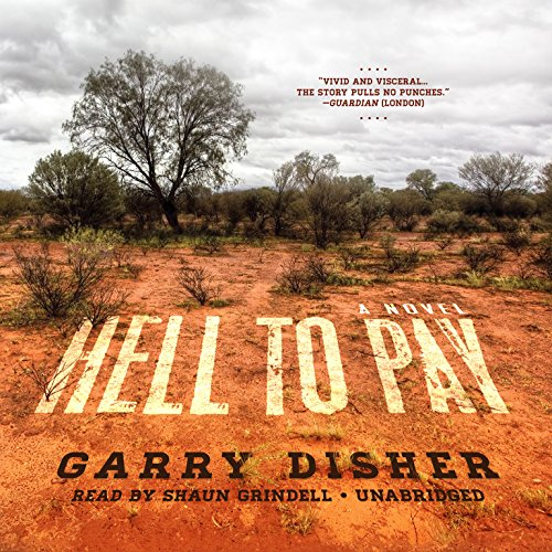 Hell to Pay -: Garry Disher