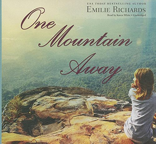 One Mountain Away: Emilie Richards