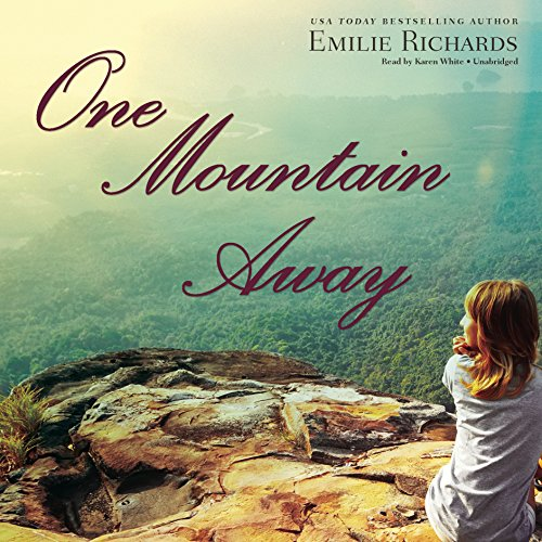 One Mountain Away (Goddesses Anonymous): Richards, Emilie