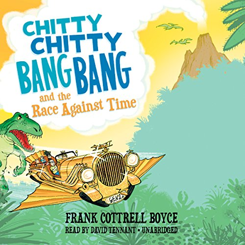 9781483015491: Chitty Chitty Bang Bang and the Race Against Time (Chitty Chitty Bang Bang series, Book 3)
