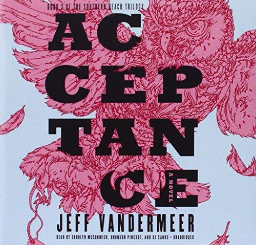 Acceptance: Jeff Vandermeer