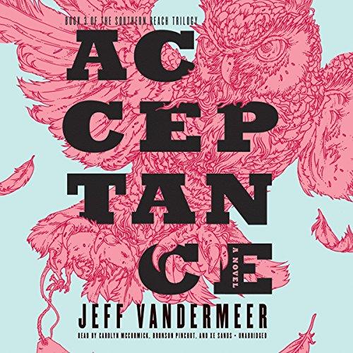 Acceptance -: Jeff VanderMeer