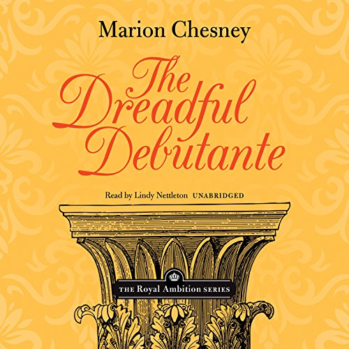 9781483017631: The Dreadful Debutante (Royal Ambition)