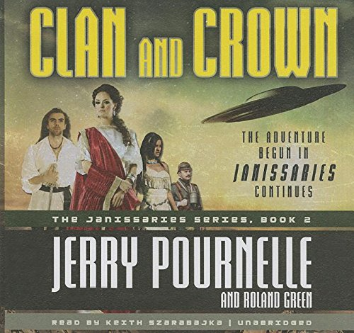 Clan and Crown -: Jerry Pournelle; Roland Green
