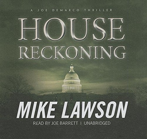 House Reckoning - A Joe DeMarco Thriller: Mike Lawson