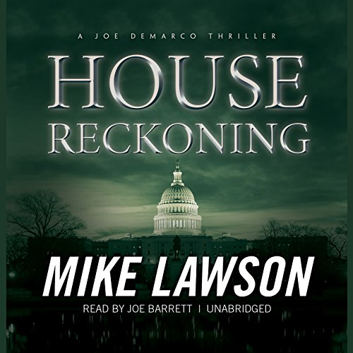House Reckoning: A Joe DeMarco Thriller (Joe DeMarco series, Book 9): Mike Lawson
