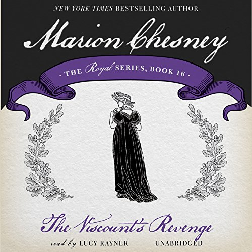 9781483026992: The Viscount's Revenge (Royal series, Book 16)