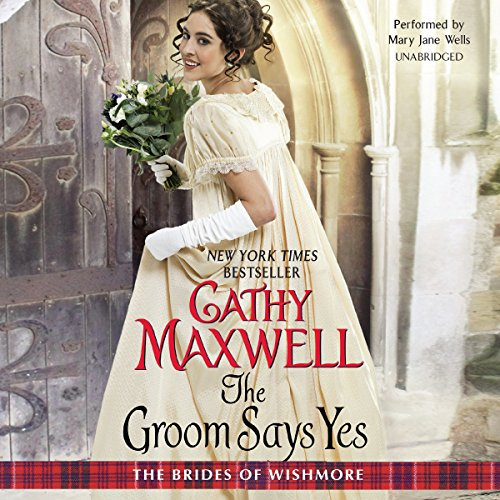The Groom Says Yes -: Cathy Maxwell