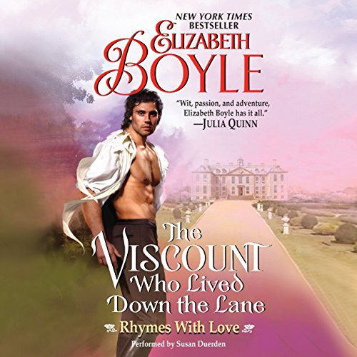 The Viscount Who Lived Down the Lane - Rhymes with Love: Elizabeth Boyle
