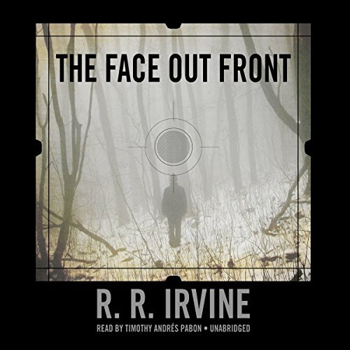 The Face Out Front -: Robert R. Irvine