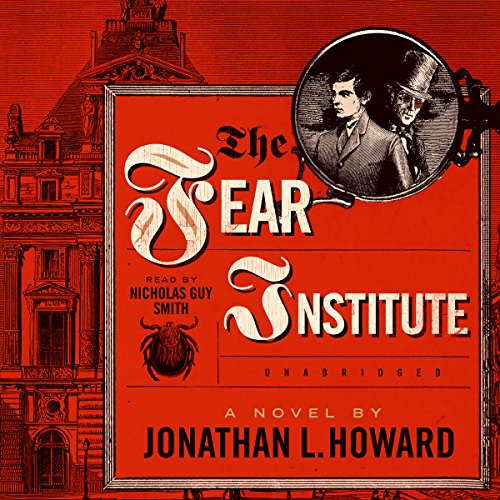 9781483033839: The Fear Institute (Johannes Cabal series, Book 3)