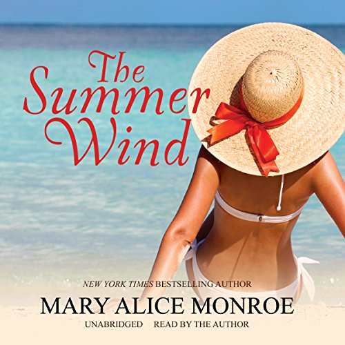 The Summer Wind (Lowcountry Summer Trilogy, Book 2) (The Lowcountry Summer Trilogy): Mary Alice ...