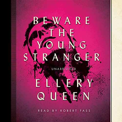 9781483036175: Beware the Young Stranger (Ellery Queen Mysteries (Audio))