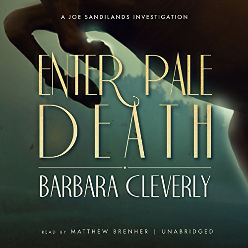 Enter Pale Death -: Barbara Cleverly