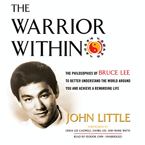 9781483039206: The Warrior Within: The Philosophies of Bruce Lee to Better Understand the World Around You and Achieve a Rewarding Life