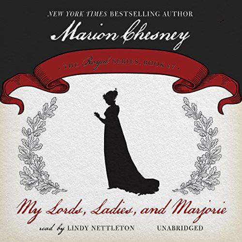 9781483039275: My Lords, Ladies and Marjorie (Royal series, Book 17)