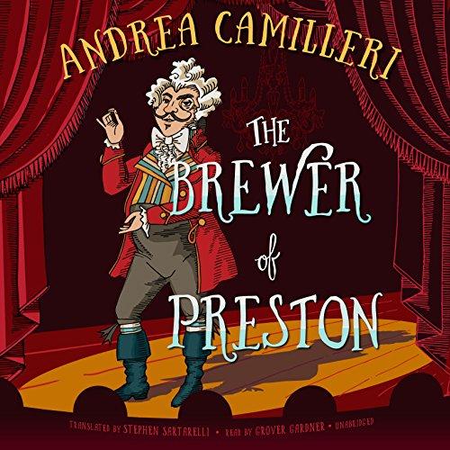 The Brewer of Preston - A Novel: Andrea Camilleri