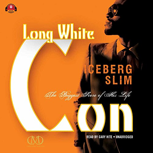 9781483040530: Long White Con: The Biggest Score of His Life