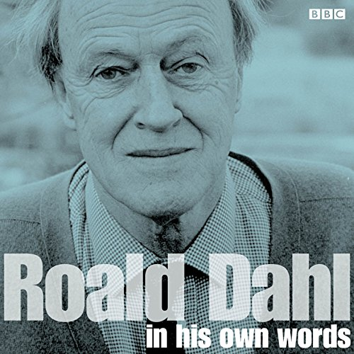 9781483042954: Roald Dahl in His Own Words (BBC Radio & TV Interviews) (In Their Own Words)