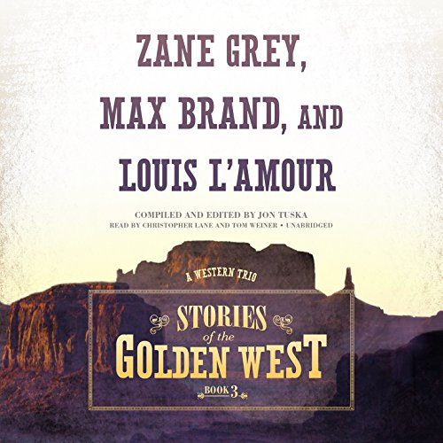 Stories of the Golden West, Book 3: Zane Grey; Max