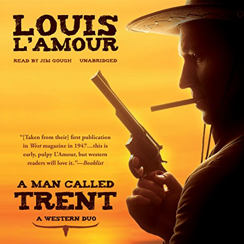 9781483047294: A Man Called Trent: A Western Duo