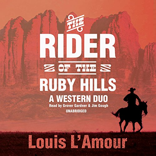 9781483047379: The Rider of the Ruby Hills: A Western Duo