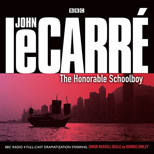 9781483048864: The Honorable Schoolboy (BBC Full-Cast Audio Theater) (George Smiley)