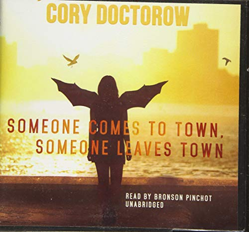 Someone Comes to Town, Someone Leaves Town: Cory Doctorow