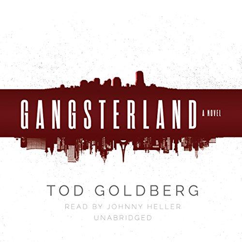 Gangsterland: Tod Goldberg