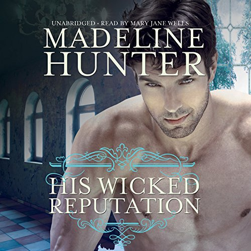 His Wicked Reputation -: Madeline Hunter