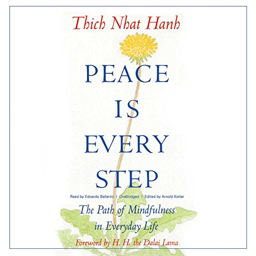 9781483099026: Peace Is Every Step: The Path of Mindfulness in Everyday Life: Library Edition