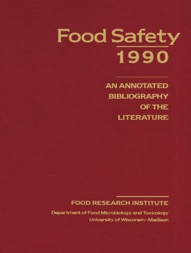 9781483106533: Food Safety 1990: An Annotated Bibliography of the Literature