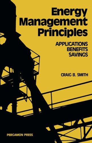 9781483107905: Energy, Management, Principles: Applications, Benefits, Savings