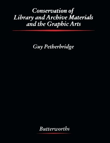 9781483109305: Conservation of Library and Archive Materials and the Graphic Arts